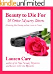 Beauty to Die For and Other Mystery S...
