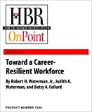 img - for Toward a Career-Resilient Workforce (HBR OnPoint Enhanced Edition) book / textbook / text book