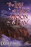 The Inn at Half Moon Bay (0425211657) by Tyrrel, Diane