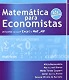img - for MATEMATICAS PARA ECONOMISTAS UTILIZANDO MICROSOFT EXCEL Y MATLAB (Spanish Edition) book / textbook / text book