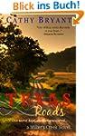 Texas Roads (A Miller's Creek Novel B...