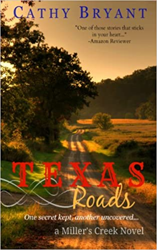 TEXAS ROADS (A Miller's Creek Novel Book 1)