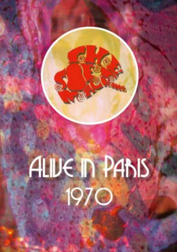 Alive in Paris 1970 by Soft Machine