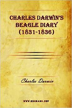 Charles Darwin's Beagle Diary (1831-1836) Paperback – April 3, 2009