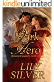 Dark Hero; A Gothic Romance (Reluctant Heroes Book 1)
