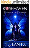 Return of the Fae-blood (Rosehaven Book 2)