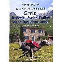 Orris, le petit lévrier italien de la Roquebrussanne