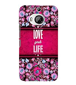 Love Your Life 3D Hard Polycarbonate Designer Back Case Cover for HTC One M9+ :: HTC One M9 Plus