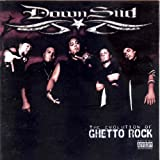 The Evolution of Ghetto Rock Downsiid