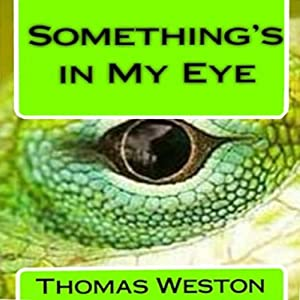 Something's in My Eye Audiobook