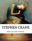 Stephen Crane,  Collection novels