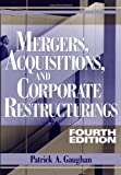 img - for Mergers, Acquisitions, and Corporate Restructurings: 4th (fourth) edition book / textbook / text book