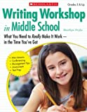 img - for Writing Workshop in Middle School: What You Need to Really Make It Work in the Time You've Got book / textbook / text book