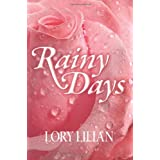 Rainy Days - An Alternative Journey from Pride and Prejudice to Passion and Love.by Lory Lilian