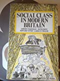 Social Class in Modern Britain (0044454163) by Marshall, Gordon