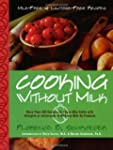 Cooking Without Milk: Milk-Free and L...