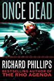 Once Dead (A Rho Agenda Novel  Book 1)