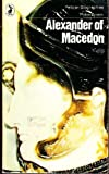 Alexander of Macedon (Pelican) (0140216901) by Peter Green