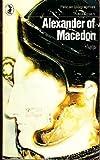 Alexander of Macedon (Pelican) (0140216901) by Green, Peter
