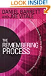 The Remembering Process: A Surprising...