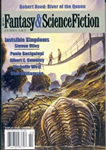 Fantasy & Science Fiction (February 2004) by robert reed, steve utley, paolo bacigalupi and albert e. cowdrey
