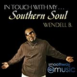 In Touch With My Southern Soul