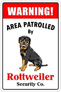 "Amazon.com - Warning Area Patrolled By Rottweiler 8""X12"