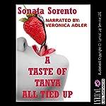 A Taste of Tanya All Tied Up: A First Lesbian Sex Bondage Short   Sonata Sorento