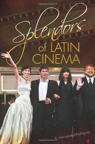 Splendors of Latin Cinema