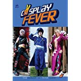 Cosplay Feverby Peter Lumby