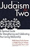 img - for Judaism For Two: A Spiritual Guide for Strengthening and Celebrating Your Loving Relationship book / textbook / text book