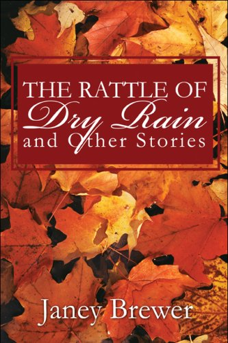 The Rattle of Dry Rain and Other Stories