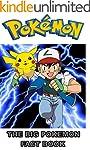 Pokemon Facts: The Big Pokemon Fact Book