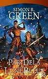 Darkwood, tome 4 : Par-delà la Lune Bleue