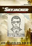 Image of The Skyjacker: Inspired by the True Story of DB Cooper