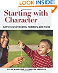 Starting with Character: Activities f...