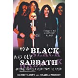 How Black Was Our Sabbath: An Unauthorized View from the Crew