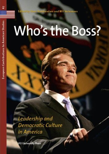 Who's the Boss?: Leadership and Democratic Values in America (European Contributions to American Studies)