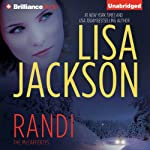 Randi: The McCaffertys, Book 4 (       UNABRIDGED) by Lisa Jackson Narrated by Amy McFadden