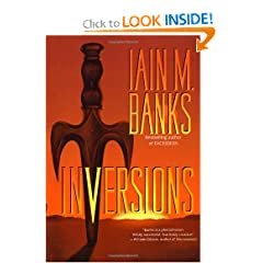 Inversions (Culture) by Iain M. Banks