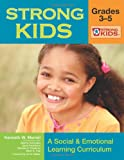 img - for Strong Kids - Grades 3-5: A Social and Emotional Learning Curriculum (Strong Kids Curricula) book / textbook / text book