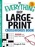 """The """"Everything"""" Easy Large-Print Crosswords Book (Everything S.)"""