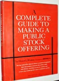img - for A Complete Guide to Making a Public Stock Offering book / textbook / text book