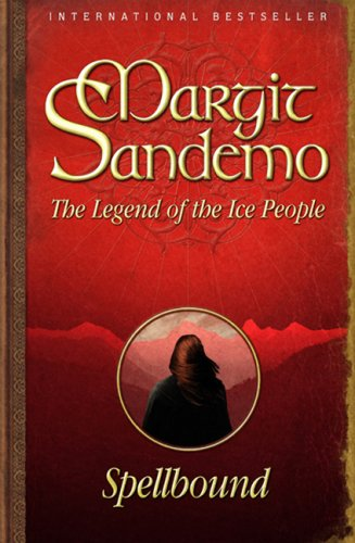 Spellbound (Legend of the Ice People, #1)