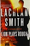 Lion Plays Rough: A Leo Maxwell Mystery