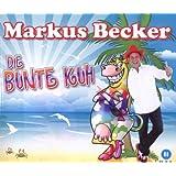 """Die Bunte Kuhvon """"Markus Becker"""""""