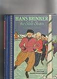 Children's Classics: Hans Brinker & the Silver Skates