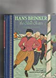 Hans Brinker or the Silver Skates (Children's Classics) (0517687984) by Mary Mapes Dodge