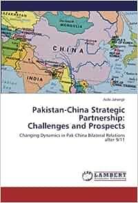 Pakistan and China relations: 65 years of friendship to strategic partnership