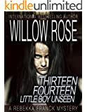 Thirteen, Fourteen ... Little boy unseen (Rebekka Franck Book 7)